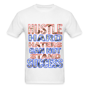 MEN HUSTLE HARD - Men's T-Shirt