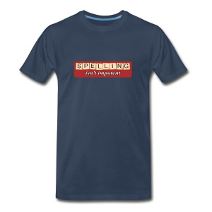 Spelling Isn't Impotent - Men's Premium T-Shirt