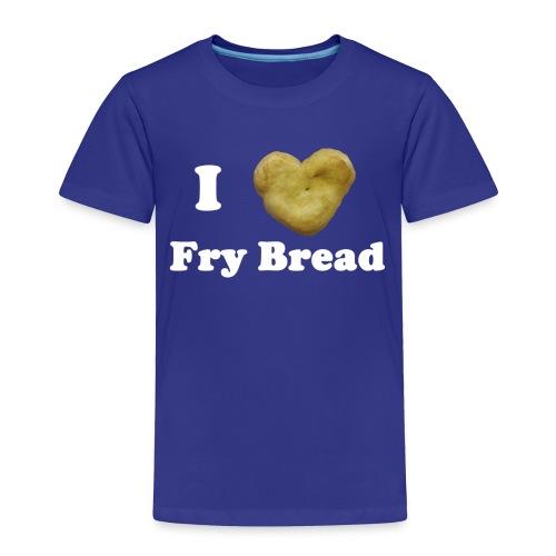 Toddler's I Love Fry Bread T-Shirt - Toddler Premium T-Shirt