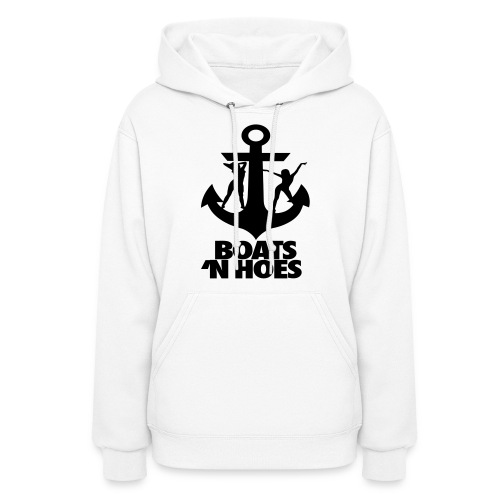 Boats And Hoes Hooded Sweatshirt - Women's Hoodie