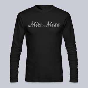 Mira Mesa San Diego - Men's Long Sleeve T-Shirt by Next Level