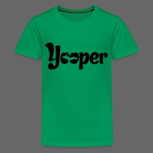 Yooper - Kids' Premium T-Shirt