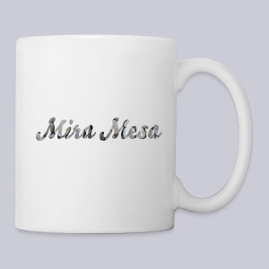 Mira Mesa San Diego - Coffee/Tea Mug