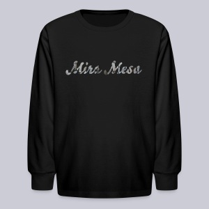 Mira Mesa San Diego - Kids' Long Sleeve T-Shirt