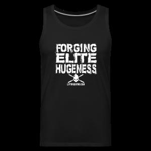 Forging Elite Hugeness - Men's Premium Tank