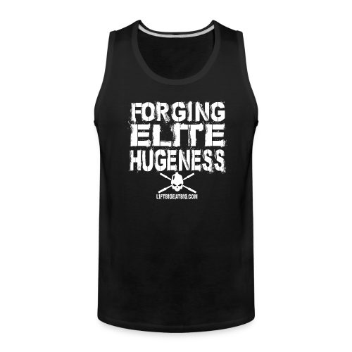 Forging Elite Hugeness - Men's Premium Tank