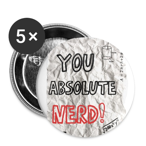 You Absolute Nerd - Buttons large 2.2'' (5-pack)