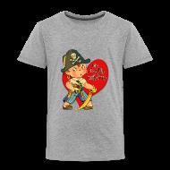 Baby & Toddler Shirts ~ Toddler Premium T-Shirt ~ Daddy is a Pirate -- Toddler Version
