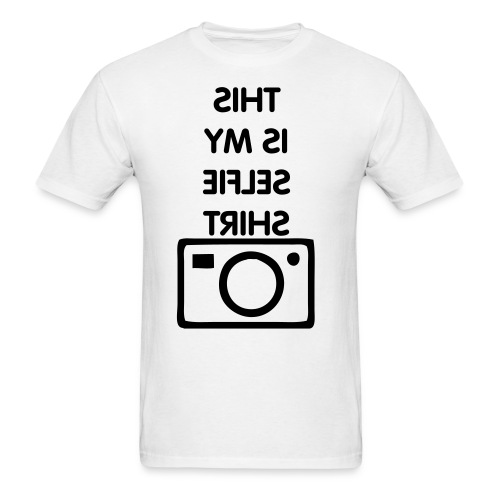 My Selfie Shirt - Men's T-Shirt