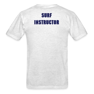Surf Instructor T Shirt - Men's T-Shirt