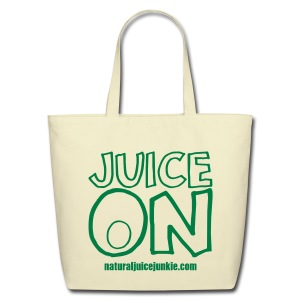 Juice On - Bag - Eco-Friendly Cotton Tote