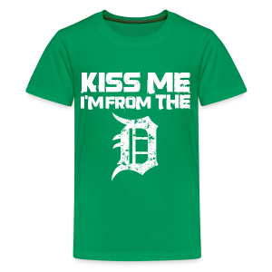 KISS ME I'M FROM THE D - Kids' Premium T-Shirt