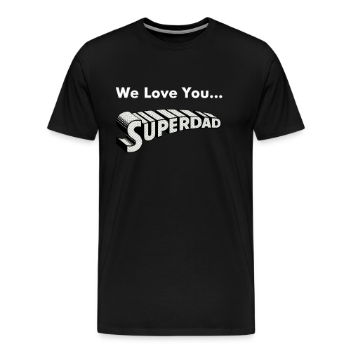 We love you superdad - Men's Premium T-Shirt
