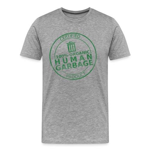 100% Human Garbage (M) - Men's Premium T-Shirt