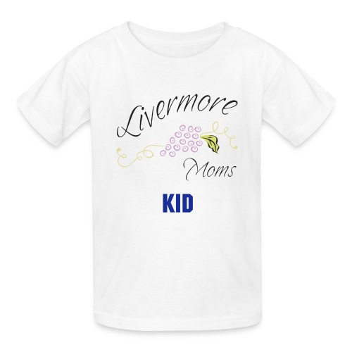 Livermore Moms KID Tee Shirt - Kids' T-Shirt