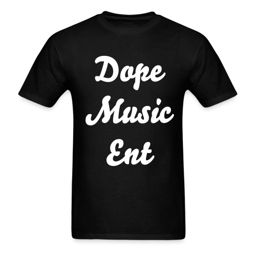 Dope Music Ent shirt - Men's T-Shirt