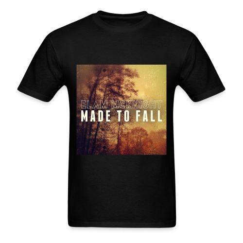 Made To Fall (Black) 100% Preshrunk Cotton - Men's T-Shirt