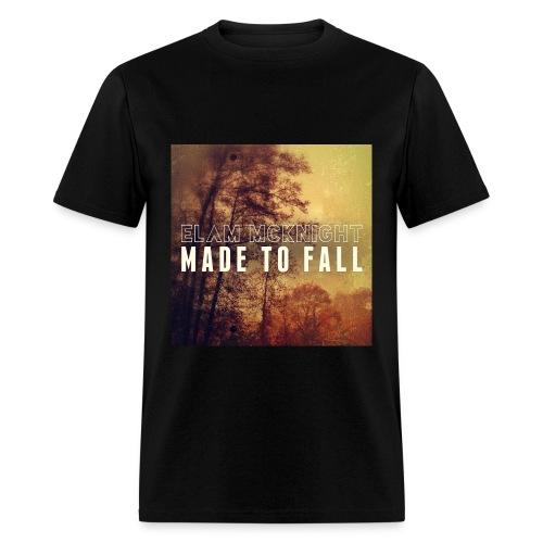 Made To Fall (Black) 100% Preshrunk Cotton - Men's T-Shirt
