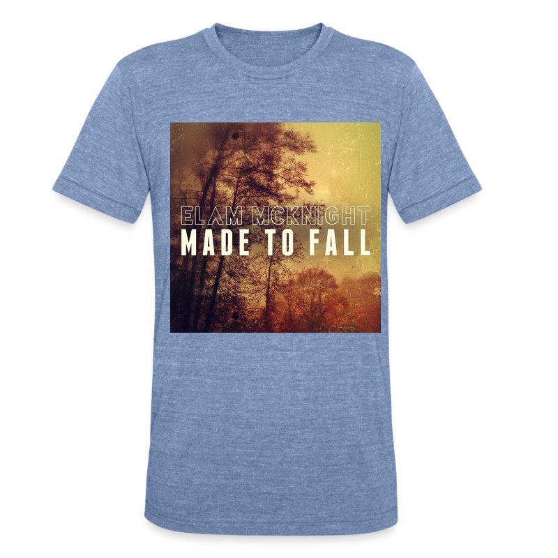 Made To Fall (American Apparel Blue) - Unisex Tri-Blend T-Shirt by American Apparel