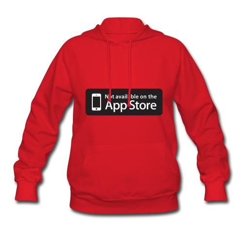 Not available on the App Store - Black - Women's Hoodie