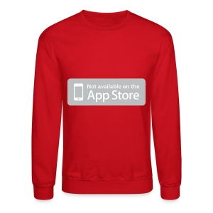 Not available on the App Store - Grey - Crewneck Sweatshirt
