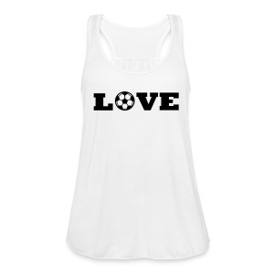 Love soccer tank - Women's Flowy Tank Top by Bella