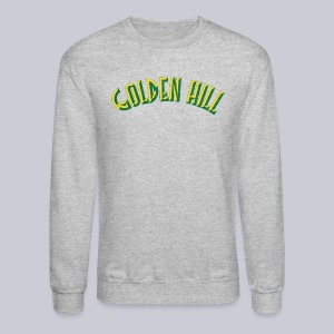 Golden Hill San Diego  - Crewneck Sweatshirt