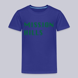 Mission Hills San Diego  - Toddler Premium T-Shirt