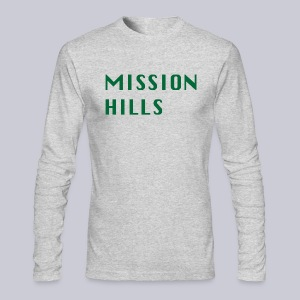 Mission Hills San Diego  - Men's Long Sleeve T-Shirt by Next Level