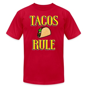 Tacos Rule! - Men's T-Shirt by American Apparel