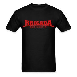 Brigada anti fascista Antifa - Anti-racist - Anti-nazi - Anti-fascist - RASH - Red And Anarchist Skinheads