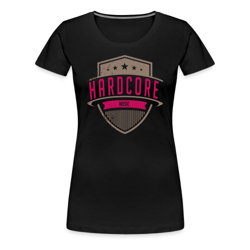Womens Hardcore T - Women's Premium T-Shirt