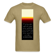 T-Shirts ~ Men's T-Shirt ~ Set The World On Fire Tee