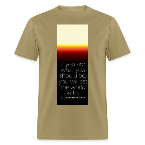 Set The World On Fire Tee - Men's T-Shirt