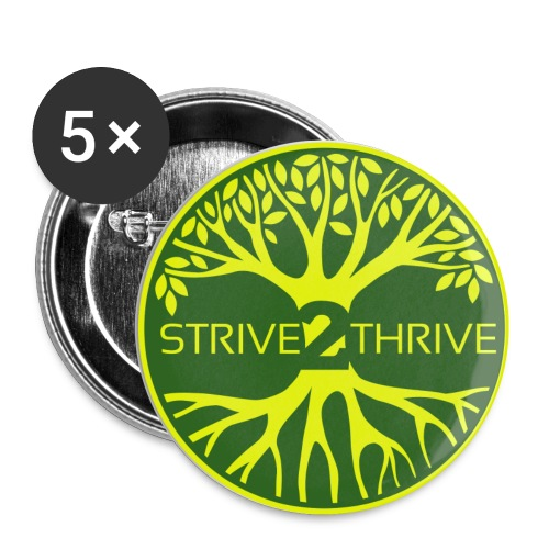 I Strive 2 Thrive Button - Buttons small 1'' (5-pack)