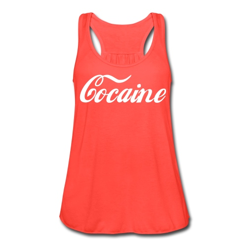 Cocaine Flowy Tank - Women's Flowy Tank Top by Bella