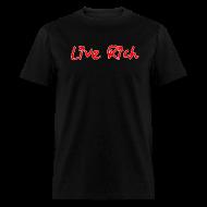 T-Shirts ~ Men's T-Shirt ~ Live Rich Signature