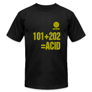 T-Shirts ~ Men's T-Shirt by American Apparel ~ AcidWorx - 303 Acid / Limited Edition