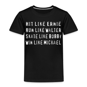 North Hit Run Skate Win - Toddler Premium T-Shirt