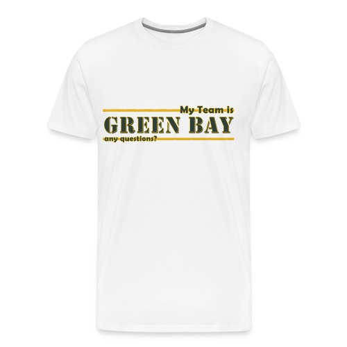 My Team is Green Bay - Men's Premium T-Shirt