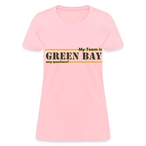 My Team Is - Women's T-Shirt