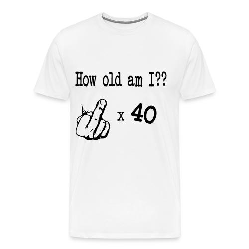 How Old Am I - Men's Premium T-Shirt
