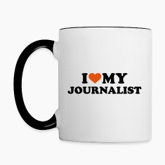 I love my Journalist Bottles & Mugs
