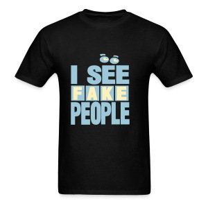 I See Fake People - Men's T-Shirt