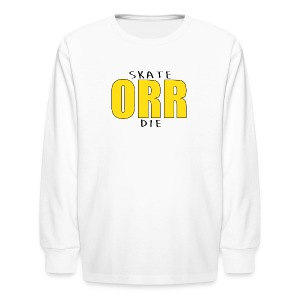 Skate Orr Die - Kids' Long Sleeve T-Shirt
