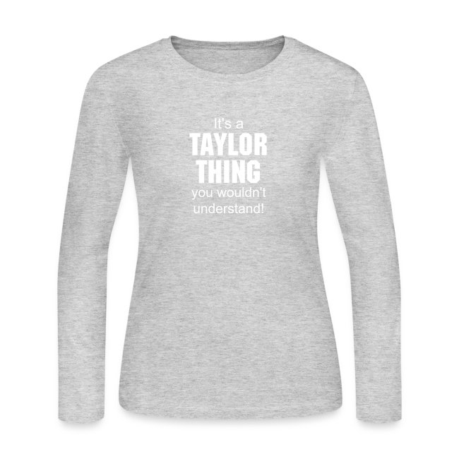 """""""it's a Taylor thing you wouldn't understand"""