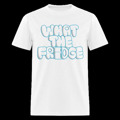 What the Fridge (Men) - Men's T-Shirt
