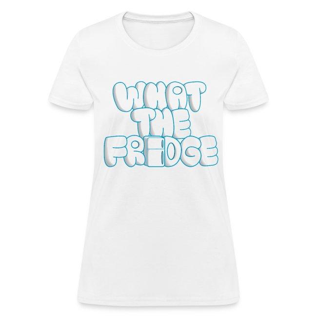 What the Fridge (Women)
