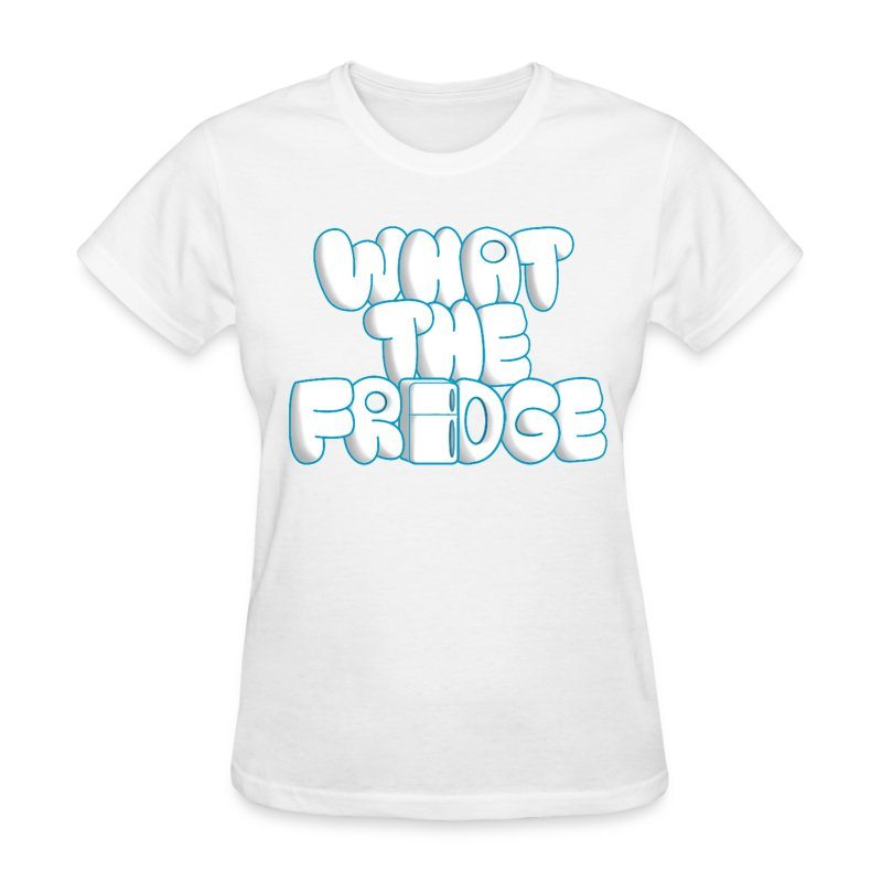 What the Fridge (Women) - Women's T-Shirt