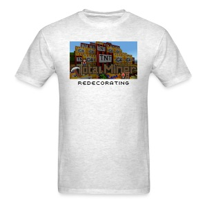 Redecorating T-Shirt - Men's T-Shirt